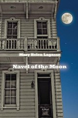 Navel of the Moon | Mary Helen Lagasse |