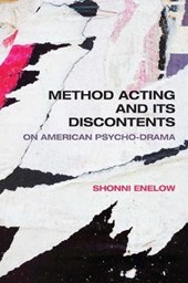 Method Acting and Its Discontents | Shonni Enelow |