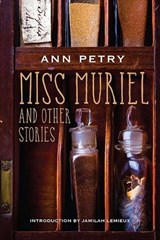 Miss Muriel and Other Stories | Ann Petry |