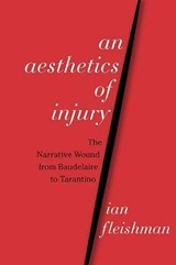 An Aesthetics of Injury | Ian Fleishman |