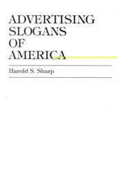 Advertising Slogans of America | Harold S. Sharp |