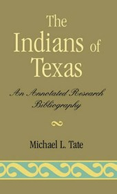 Indians of Texas | Michael L. Tate |