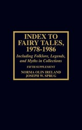 Index to Fairy Tales, 1978-1986, Fifth Supplement | Norma Olin Ireland |