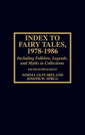 Index to Fairy Tales, 1978-1986, Fifth Supplement