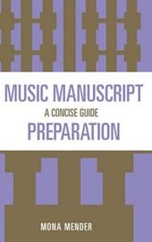 Music Manuscript Preparation