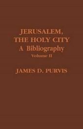 Jerusalem, the Holy City, Volume II