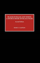 Blacks in Black and White | Henry T. Sampson |
