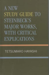 New Study Guide to Steinbeck's Major Works, with Critical Explications