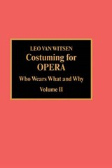 Costuming for Opera | Leo Van Witsen |