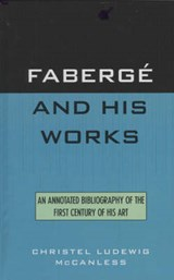 Fabergz and His Works | Christel L. McCanless |