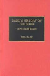 Dahl's History of the Book | William A. Katz |