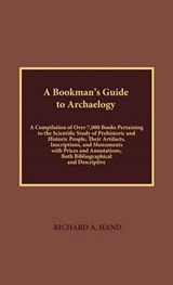 A   Bookman's Guide to Archaeology | Richard A. Hand |