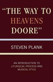 Way to Heavens Doore