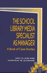 The School Library Media Specialist as Manager | Amy G. Job |