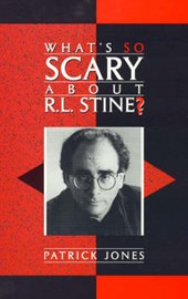What's So Scary about R.L. Stine? | Patrick Jones |