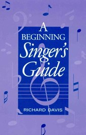 A Beginning Singer's Guide