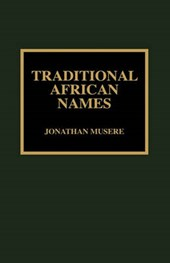 Traditional African Names | Jonathan Musere |