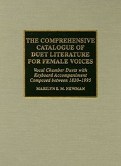 The Comprehensive Catalogue of Duet Literature for Female Voices
