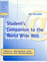 Student's Companion to the World Wide Web | Jim Millhorn |