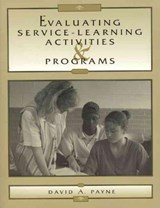 Evaluating Service-Learning Activities and Programs | David A. Payne |