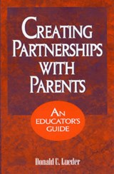 Creating Partnerships with Parents | Donald Lueder |
