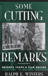 Some Cutting Remarks | Ralph E. Winters |
