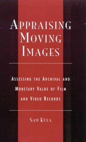 Appraising Moving Images