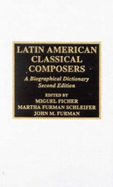 Latin American Classical Composers | auteur onbekend |