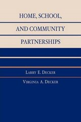 Home, School, and Community Partnerships | Derek G. Law |