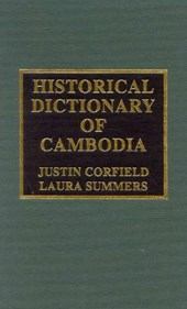 Historical Dictionary of Cambodia | Justin Corfield |