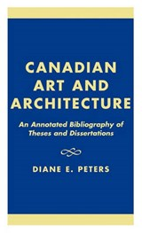 Canadian Art and Architecture | Diane E. Peters |