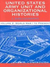 United States Army Unit and Organizational Histories