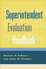 Superintendent Evaluation Handbook | Michael F. Dipaola |