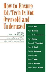 How to Ensure Ed/Tech Is Not Oversold and Underused | Arthur D. Sheekey |