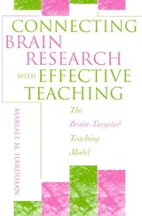 Connecting Brain Research with Effective Teaching | Mariale M. Hardiman |