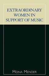Extraordinary Women in Support of Music | Mona Mender |