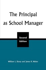 The Principal as School Manager, 2nd Ed | William L. Sharp |