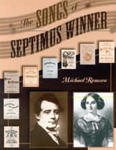 The Songs of Septimus Winner | Michael Remson |