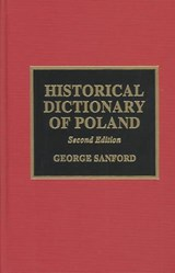 Historical Dictionary of Poland | Sanford, George, Dr |