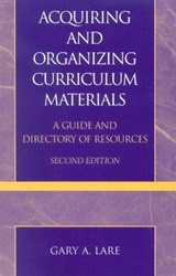 Acquiring and Organizing Curriculum Materials | Gary A. Lare |