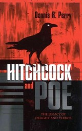 Hitchcock and Poe | Dennis R. Perry |