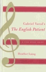 Gabriel Yared's the English Patient | Heather Laing |