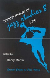 Annual Review of Jazz Studies | Henry Martin |