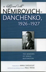 In Hollywood with Nemirovich-Danchenko 1926-1927 | Sergei Bertensson |