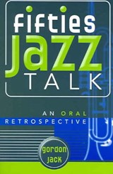 Fifties Jazz Talk | Gordon Jack |