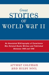 Great Stories of World War II | Arthur Coleman |