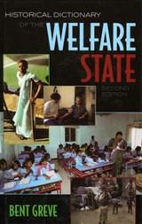 Historical Dictionary of the Welfare State | Bent Greve |