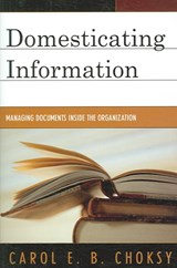 Domesticating Information | Carol E. B. Choksy |