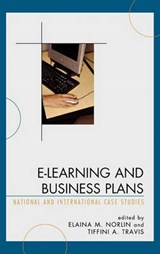 E-Learning and Business Plans | Elaina Norlin; Tiffini A. Travis |