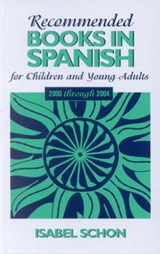 Recommended Books in Spanish for Children and Young Adults | Isabel Schon |